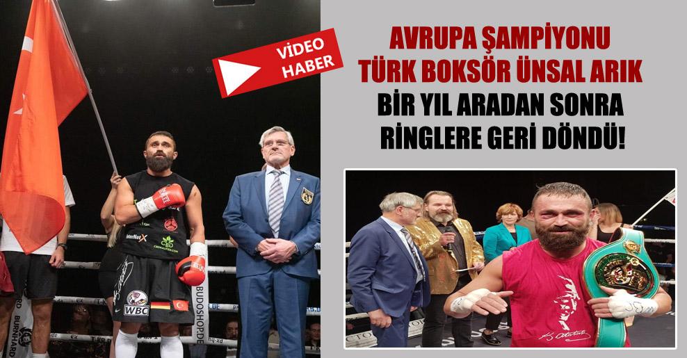 Avrupa Şampiyonu Türk boksör Ünsal Arık bir yıl aradan sonra ringlere geri döndü!