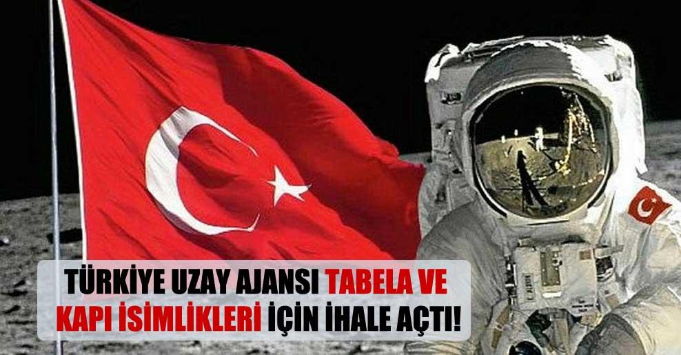 Türkiye Uzay Ajansı tabela ve kapı isimlikleri için ihale açtı!