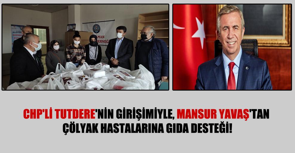 CHP'li Tutdere'nin girişimiyle, Mansur Yavaş'tan çölyak hastalarına gıda desteği!