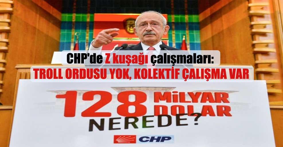 CHP'de Z kuşağı çalışmaları: Troll ordusu yok, kolektif çalışma var