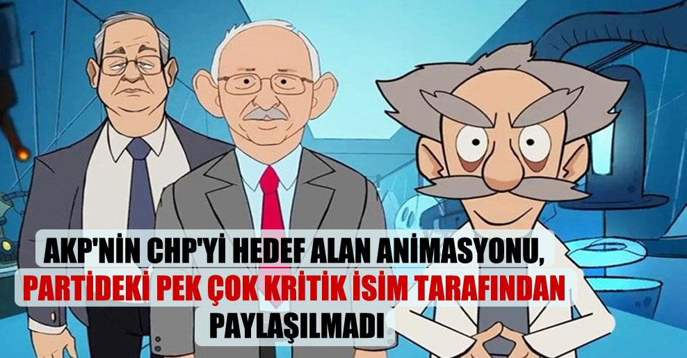 AKP'nin CHP'yi hedef alan animasyonu, partideki pek çok kritik isim tarafından paylaşılmadı