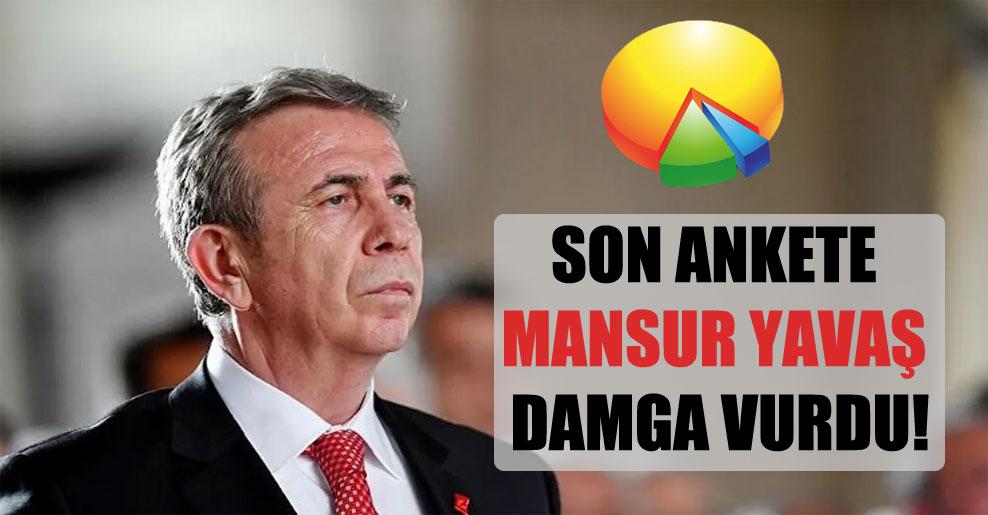 Son ankete Mansur Yavaş damga vurdu!