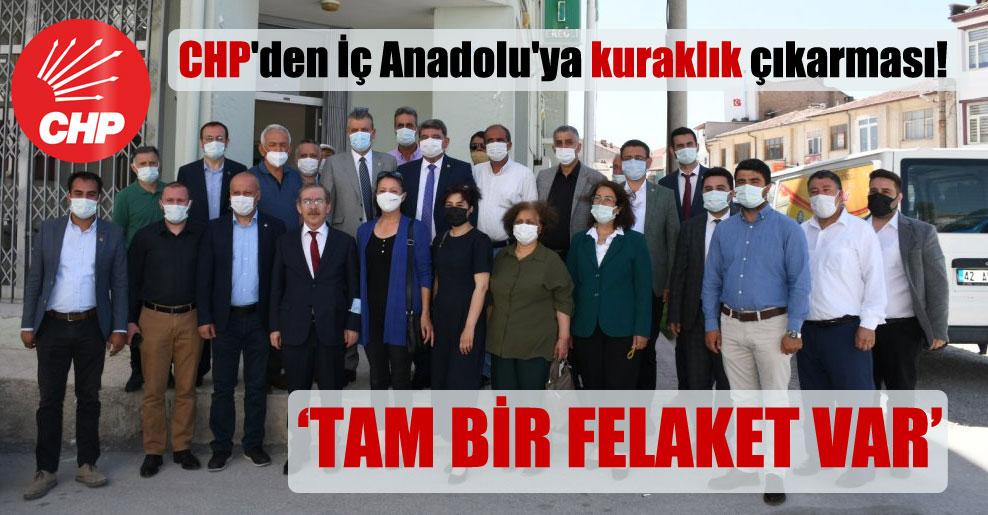 CHP'den İç Anadolu'ya kuraklık çıkarması!