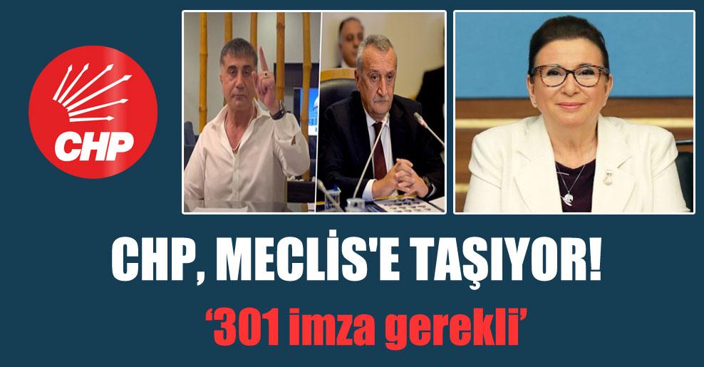 CHP, Meclis'e taşıyor!