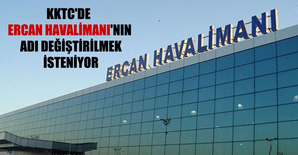 KKTC'de Ercan Havalimanı'nın adı değiştirilmek isteniyor