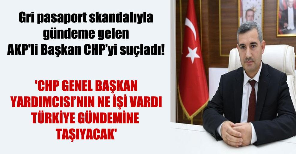 'CHP Genel Başkan Yardımcısı'nın ne işi vardı Türkiye gündemine taşıyacak'
