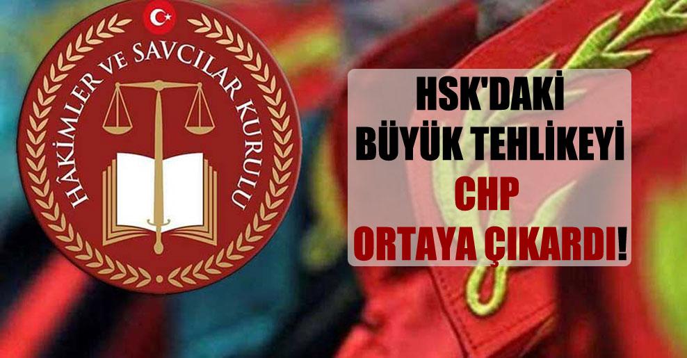 HSK'daki büyük tehlikeyi CHP ortaya çıkardı!
