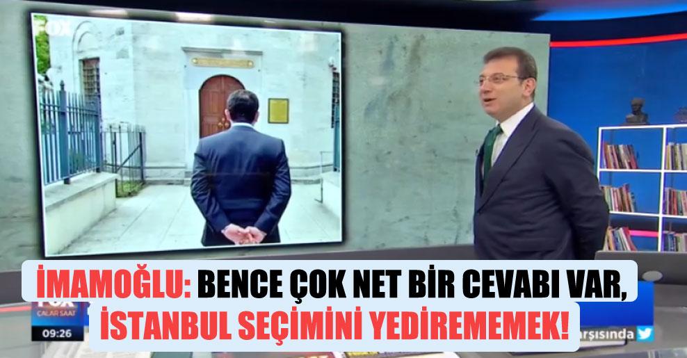 İmamoğlu: Bence çok net bir cevabı var, İstanbul seçimini yedirememek!