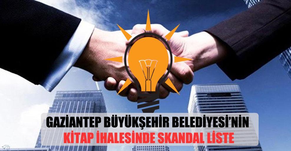 Gaziantep Büyükşehir Belediyesi'nin kitap ihalesinde skandal liste