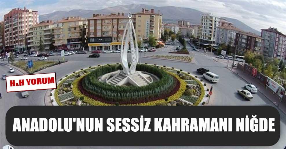 Anadolu'nun sessiz kahramanı Niğde