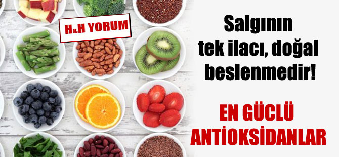 Salgının tek ilacı, doğal beslenmedir!