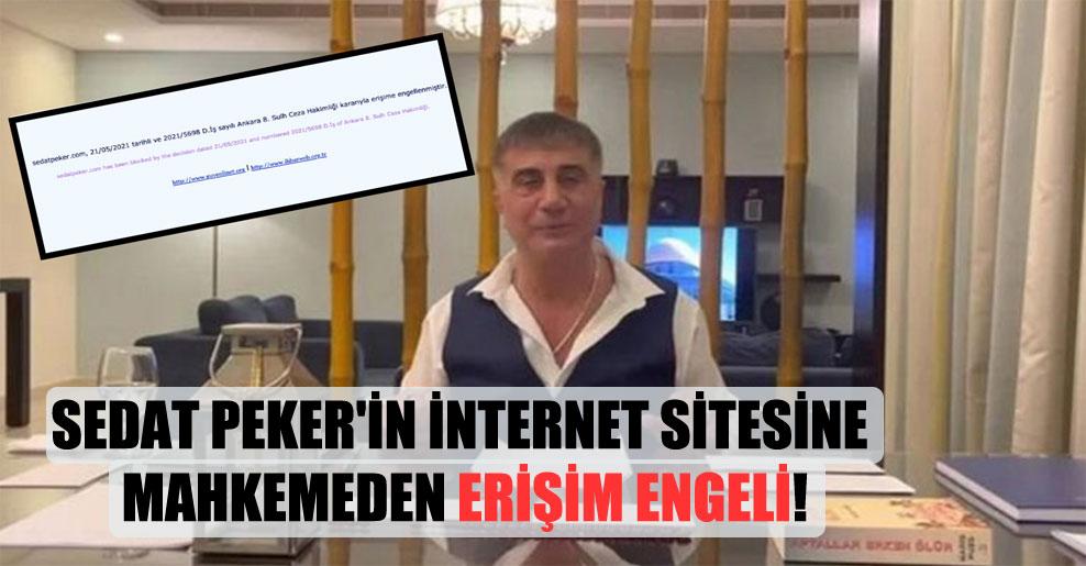 Sedat Peker'in internet sitesine mahkemeden erişim engeli!