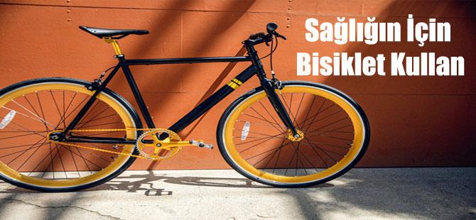 Sağlığın İçin Bisiklet Kullan