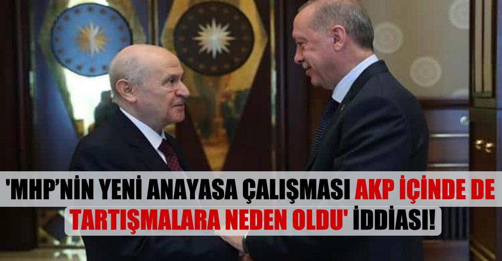 'MHP'nin yeni anayasa çalışması AKP içinde de tartışmalara neden oldu' iddiası!