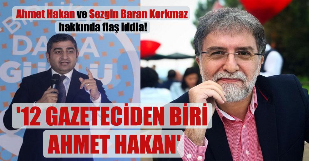 Ahmet Hakan ve Sezgin Baran Korkmaz hakkında flaş iddia!