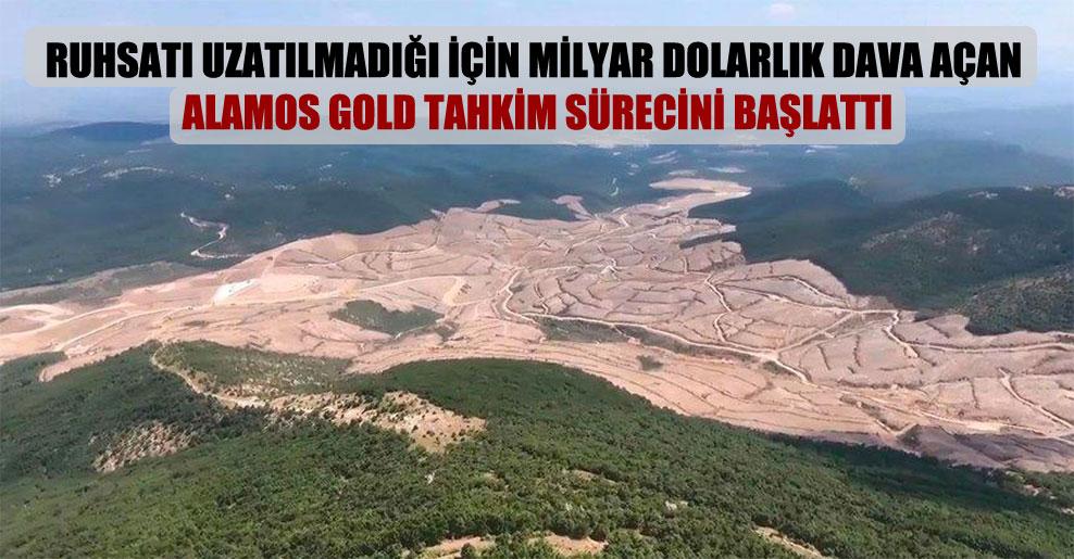 Ruhsatı uzatılmadığı için milyar dolarlık dava açan Alamos Gold tahkim sürecini başlattı