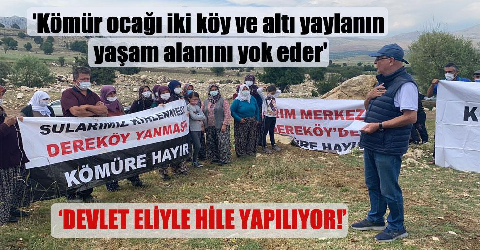 'Kömür ocağı iki köy ve altı yaylanın yaşam alanını yok eder'