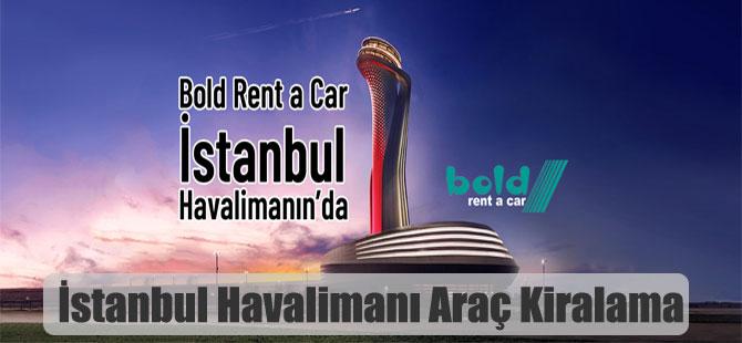 İstanbul Havalimanı Araç Kiralama