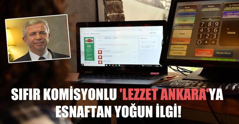 Sıfır komisyonlu 'Lezzet Ankara'ya esnaftan yoğun ilgi!