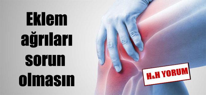 Eklem ağrıları sorun olmasın