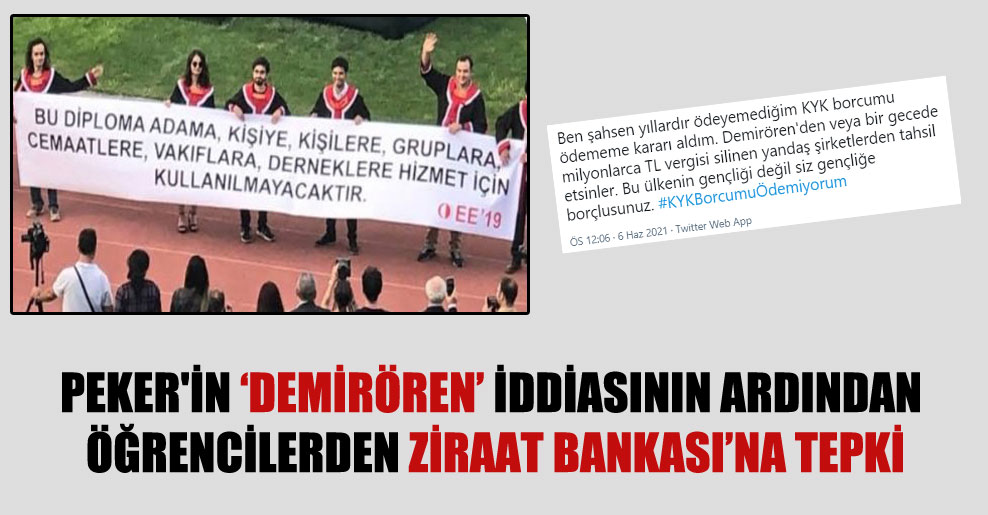 Peker'in 'Demirören' iddiasının ardından öğrencilerden Ziraat Bankası'na tepki!