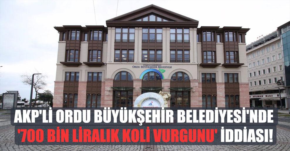AKP'li Ordu Büyükşehir Belediyesi'nde '700 bin liralık koli vurgunu' iddiası!