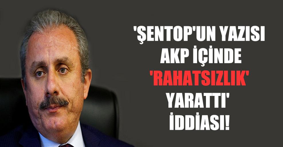 'Şentop'un yazısı AKP içinde 'rahatsızlık' yarattı' iddiası!
