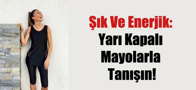 Şık Ve Enerjik: Yarı Kapalı Mayolarla Tanışın!