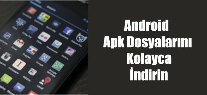 Android Apk Dosyalarını Kolayca İndirin