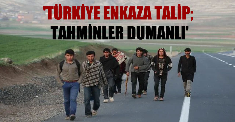 'Türkiye enkaza talip; tahminler dumanlı'