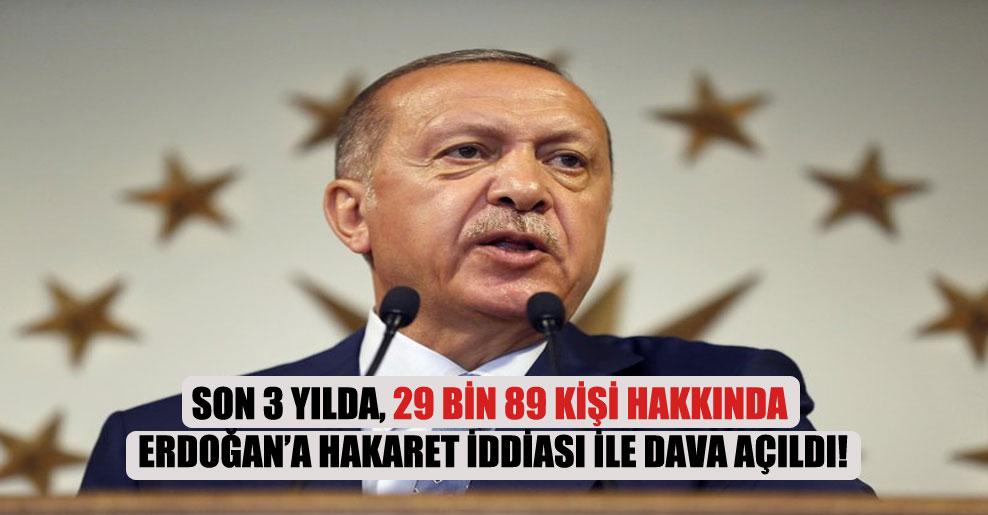 Son 3 yılda, 29 bin 89 kişi hakkında Erdoğan'a hakaret iddiası ile dava açıldı!