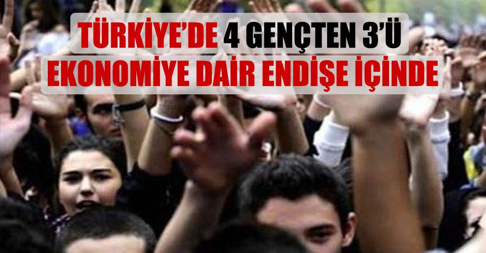 Türkiye'de 4 gençten 3'ü ekonomiye dair endişe içinde