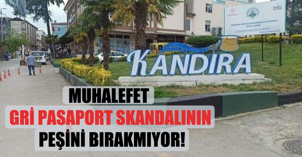 Muhalefet gri pasaport skandalının peşini bırakmıyor!