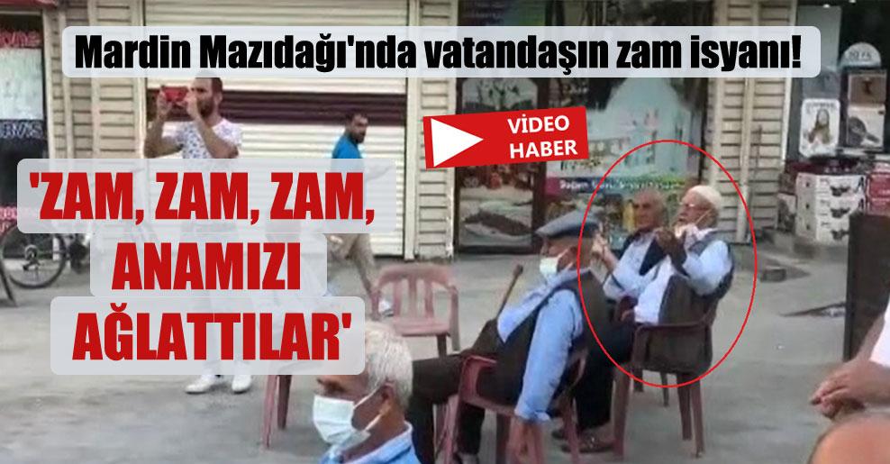 Mardin Mazıdağı'nda vatandaşın zam isyanı! 'Zam, zam, zam, anamızı ağlattılar'