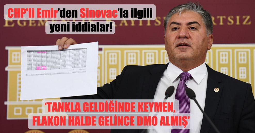 CHP'li Emir'den Sinovac'la ilgili yeni iddialar!