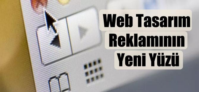 Web Tasarım Reklamının Yeni Yüzü