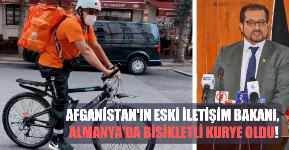 Afganistan'ın eski İletişim Bakanı, Almanya'da bisikletli kurye oldu!
