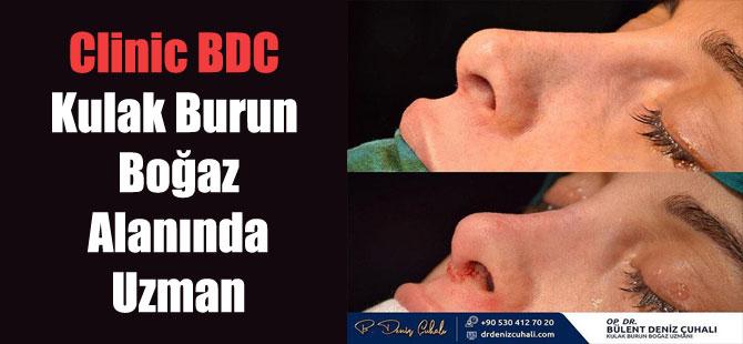 Clinic BDC Kulak Burun Boğaz Alanında Uzman