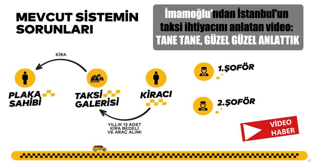 İmamoğlu'ndan İstanbul'un taksi ihtiyacını anlatan video: Tane tane, güzel güzel anlattık