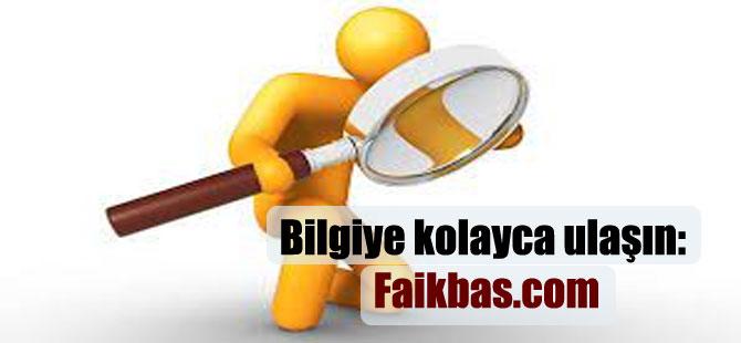 Bilgiye kolayca ulaşın : Faikbas.com
