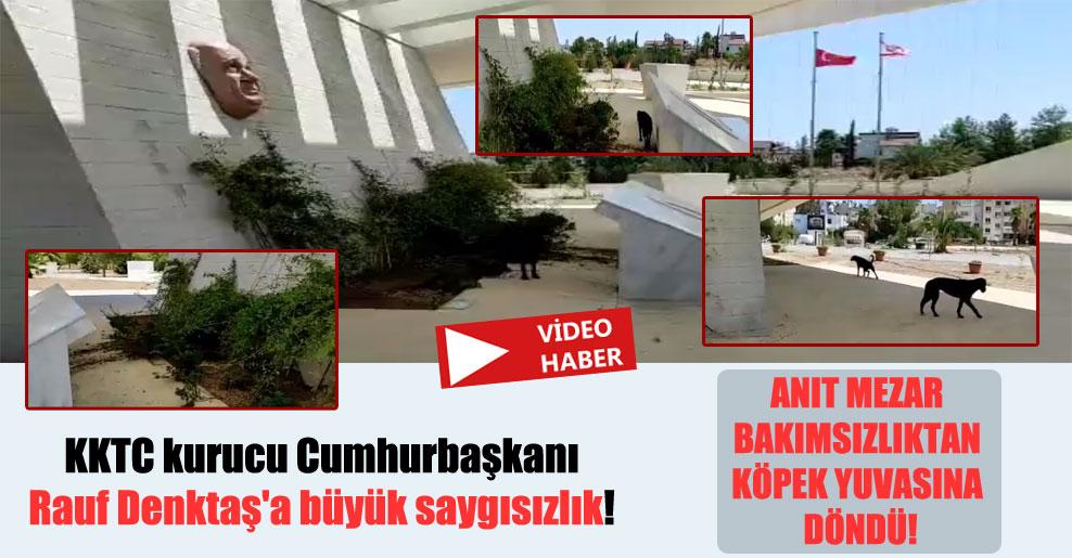 KKTC kurucu Cumhurbaşkanı Rauf Denktaş'a büyük saygısızlık!
