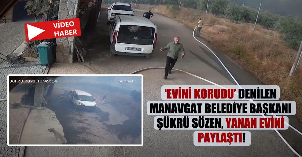 'Evini korudu' denilen Manavgat Belediye Başkanı Şükrü Sözen, yanan evini paylaştı!