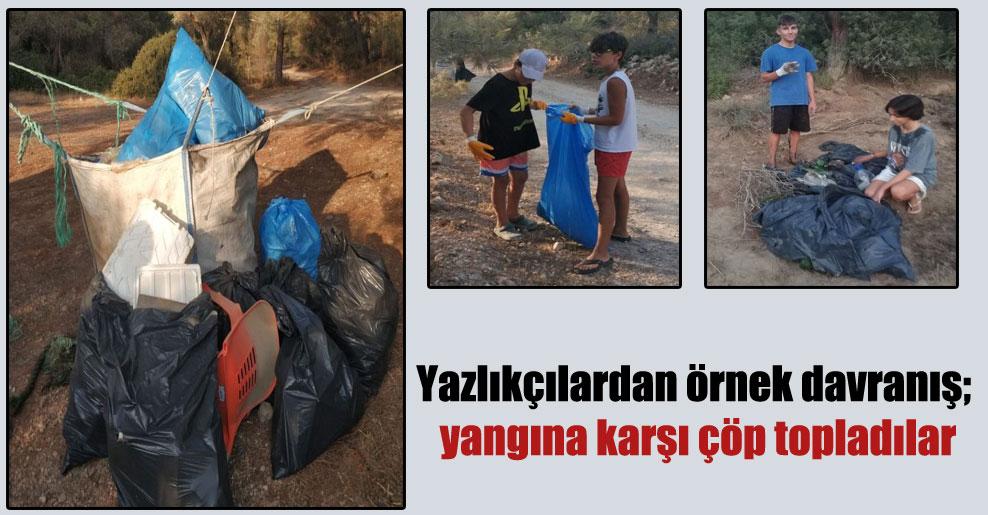 Yazlıkçılardan örnek davranış; yangına karşı çöp topladılar