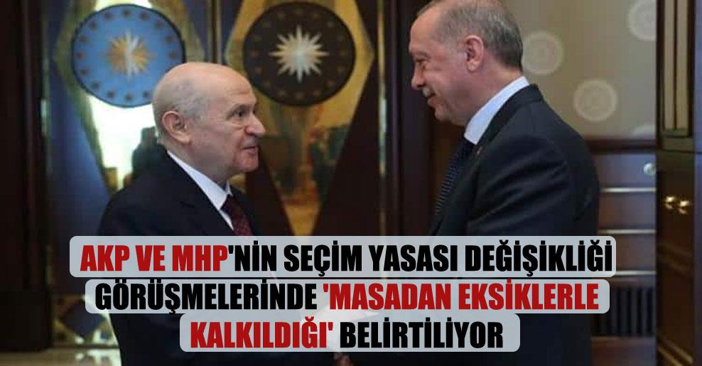 AKP ve MHP'nin seçim yasası değişikliği görüşmelerinde 'masadan eksiklerle kalkıldığı' belirtiliyor