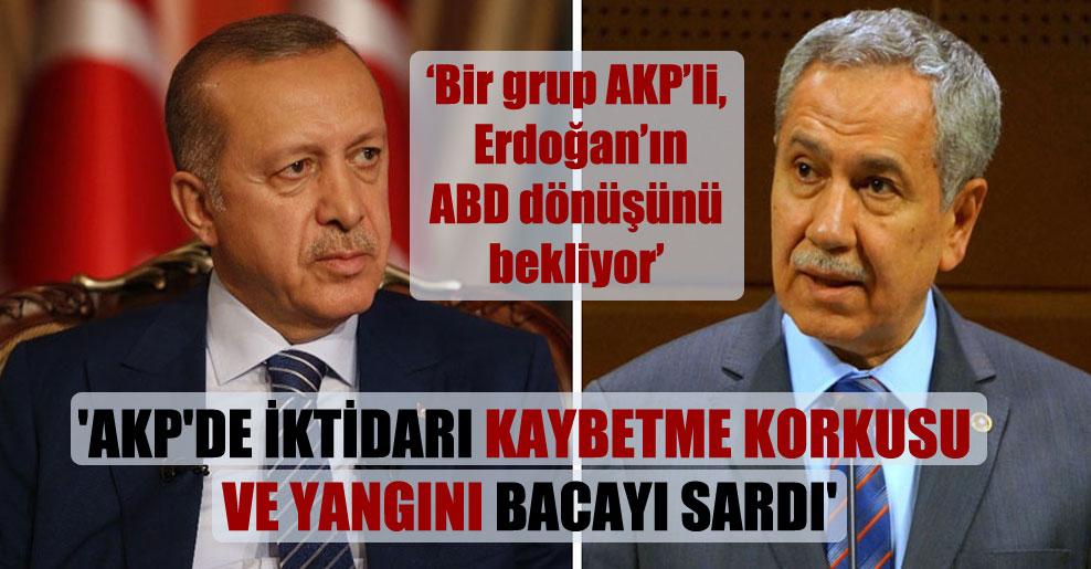 'AKP'de iktidarı kaybetme korkusu ve yangını bacayı sardı'