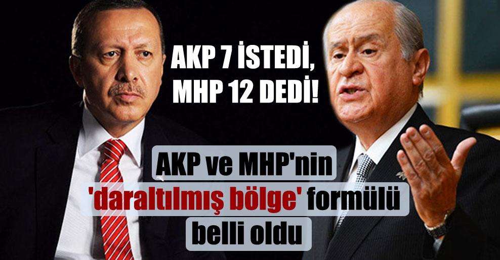 AKP 7 istedi, MHP 12 dedi!