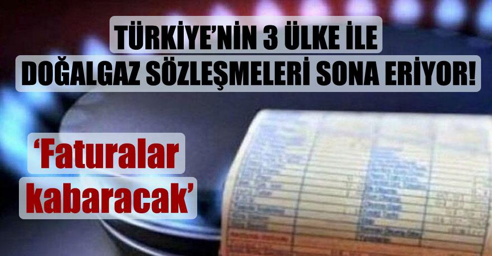 Türkiye'nin 3 ülke ile doğalgaz sözleşmeleri sona eriyor!