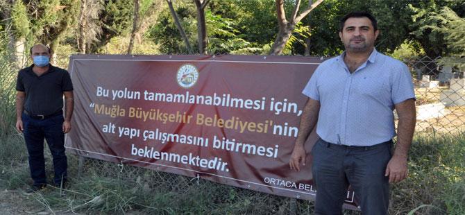 'Ortaca Belediyesi'nin pankartı art niyetli'
