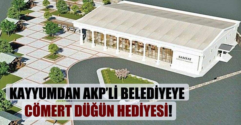 Kayyumdan AKP'li belediyeye cömert düğün hediyesi!