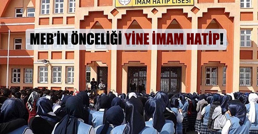 MEB'in önceliği yine imam hatip!